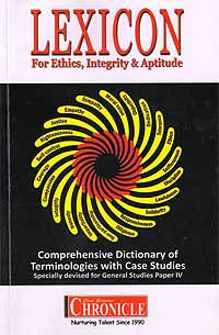 Lexicon for Ethics, Integrity & Aptitude for IAS General Studies Paper IV